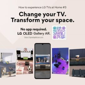 The third and final image of 'How to experience LG TVs at Home' shows a smartphone with screenshots of LG's virtual rooms and a QR code that takes users to the LG OLED Gallery AR experience.
